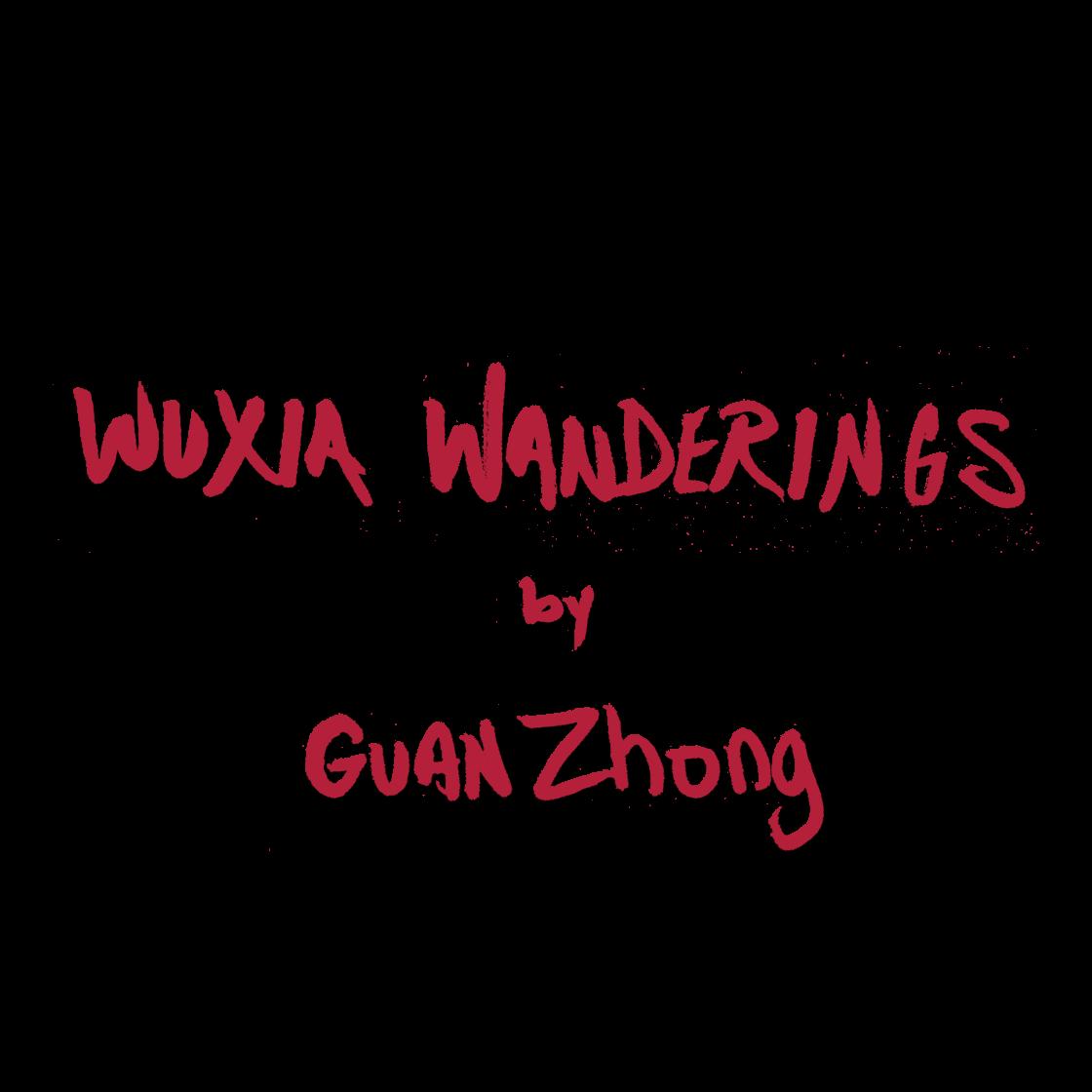 Wuxia Wanderings